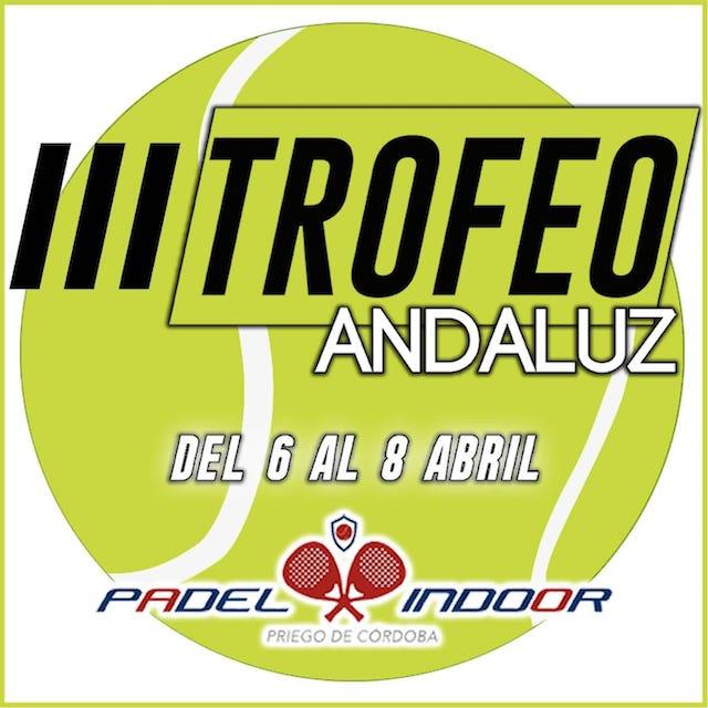 TROFEO ANDALUZ DE PADEL PRIEGO DE CÓRDOBA